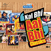 Radio City Present's Kal Bhi Aaj Bhi by Various Artists