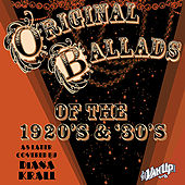 Original Ballads of the 1920s & '30s Later Covered by Diana Krall by Various Artists