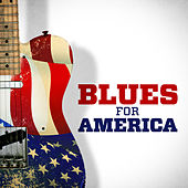 Blues For America by Various Artists