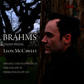 Brahms: Piano Music by Leon McCawley