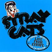 Live In Europe - Brussels 7/6/04 by Stray Cats