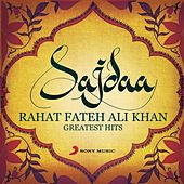 Sajdaa - Rahat Fateh Ali Khan Greatest Hits by Various Artists