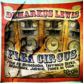 The Flea Circus - Single by Demarkus Lewis
