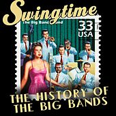 Swingtime - The History Of The Big Bands by Various Artists