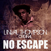 No Escape by Linval Thompson