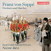 Suppé: Overtures & Marches by Royal Scottish National Orchestra