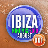 Ibiza Mini Mix: August 2010 - 001 by Various Artists