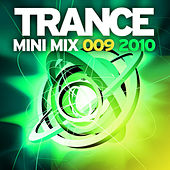 Trance Mini Mix 009 - 2010 by Various Artists