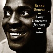 Long Lonesome Journey by Brook Benton