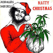 Natty Christmas (feat. Ray I, Inner Circle) by Jacob Miller