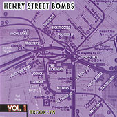Henry Street Bombs Vol. 1 by Various Artists