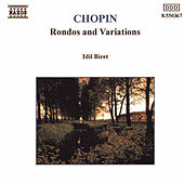Chopin: Rondos and Variations by Idil Biret