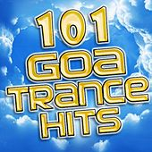 101 Goa Trance Hits - Best of Top Electronic Dance, Progressive, Fullon, Acid House, Hard Techno, Rave Anthems, Edm by Various Artists