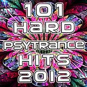 101 Hard Psy-Trance Hits 2012 by Various Artists