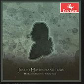 Haydn: Piano Trios, Vol. 3 by Mendelssohn Piano Trio