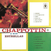Chappottin y Sus Estrellas by Various Artists