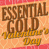 Essential Gold - Valentine's Day by Various Artists