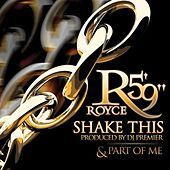 Shake This / Part of Me by Royce Da 5'9