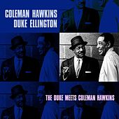 The Duke Meets Coleman Hawkins by Duke Ellington