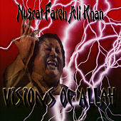 Visions Of Allah by Nusrat Fateh Ali Khan