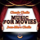 Claude Challe presents Music For Movies by Various Artists