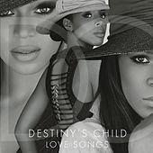 Love Songs by Destiny's Child