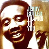 Thanks to You by Jerry Butler