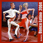 Dance Latino 2004 by Various Artists