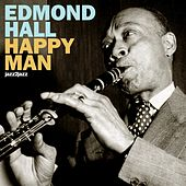 Happy Man by Edmond Hall