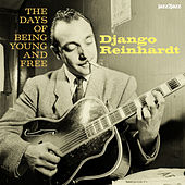 The Days of Being Young and Free by Django Reinhardt