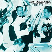 On The Air by Guy Lombardo