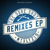 The Sure Shot Remixes EP by Todd Terry