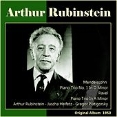 Ravel: Piano Trio in A Minor No. 1 - Mendelssohn: Piano Trio No. 1 in D Minor (Original Album 1950) by Arthur Rubinstein