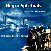 The Sun Didn't Shine by Golden Gate Quartet