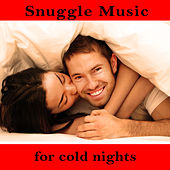 Snuggle Music for Cold Nights by Pianissimo Brothers