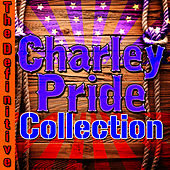 The Definitive Charley Pride Collection by Charley Pride
