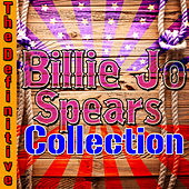 The Definitive Billie Jo Spears Collection by Billie Jo Spears