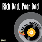 Rich Dad, Poor Dad - Single by Off the Record