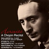 A Chopin Recital by Vladimir Horowitz