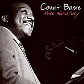 Shoe Shine Boy by Count Basie