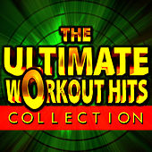The Ultimate Workout Hits Collection by Cardio Workout Crew