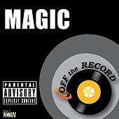 Magic by Off the Record