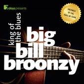 7days presents: Big Bill Broonzy - King Of The Blues by Big Bill Broonzy