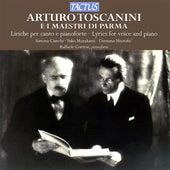 Arturo Toscanini E i Maestri di Parma, Liriche per canto e pianoforte by Various Artists