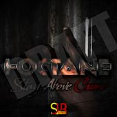 Stay Above Crime by I-Octane