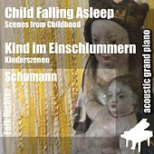 Child Falling Asleep ( Scenes from Childhood ) [feat. Falk Richter] by Robert Schumann