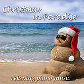 Christmas in Paradise by Pianissimo Brothers
