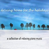 Driving Home for the Holidays by Pianissimo Brothers