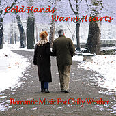 Cold Hands, Warm Hearts: Romantic Music for Chilly Weather by Pianissimo Brothers