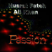 Passion by Nusrat Fateh Ali Khan
